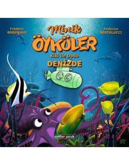 Minik Öyküler ( Kiki İle Dodo ) / Denizde
