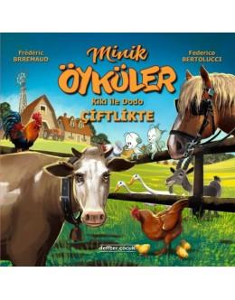 Minik Öyküler ( Kiki İle Dodo ) / Çiftlikte