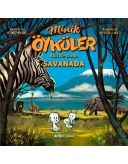 Minik Öyküler ( Kiki İle Dodo ) / Savanada